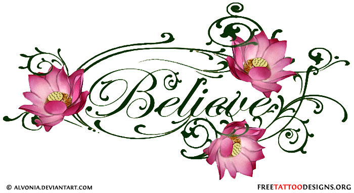 Pics Photos Believe Tattoo Designs