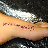 Quote tattoo: Be as you are